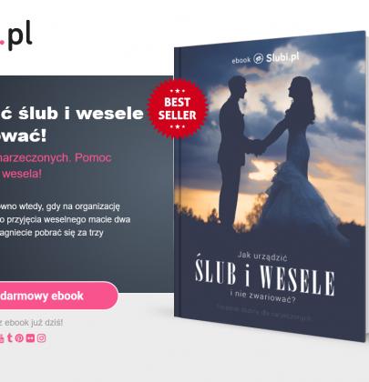 Szykujecie się do ślubu i wesela? Poszukajcie rzetelnych informacji! Ebook ślubny dla Ciebie!