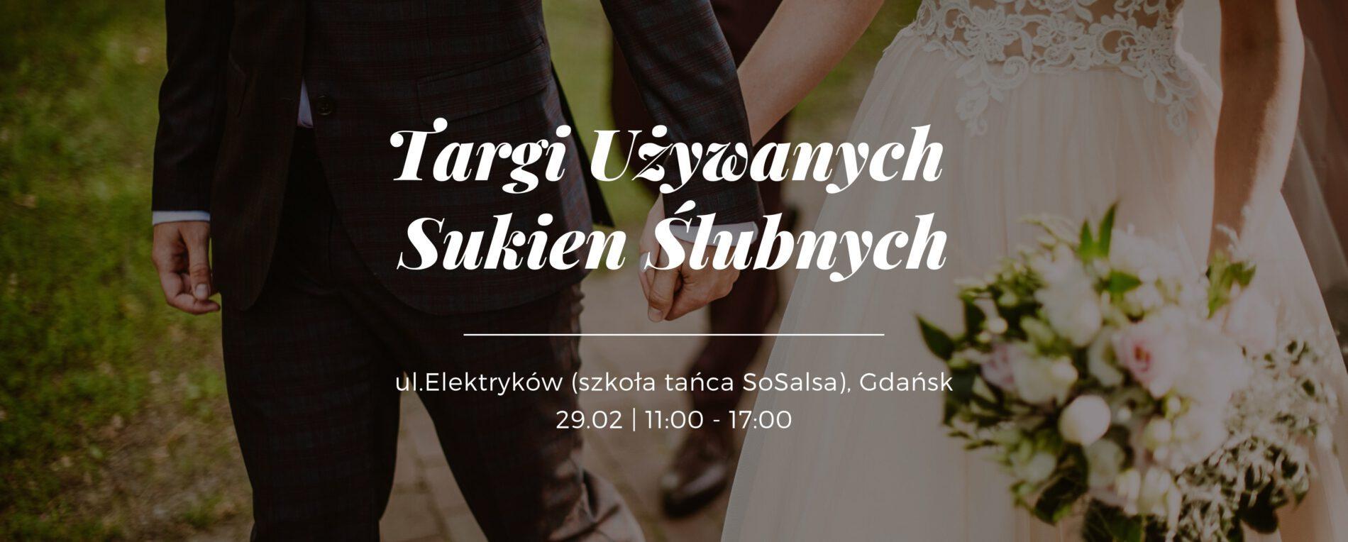 Targi Używanych Sukien Ślubnych